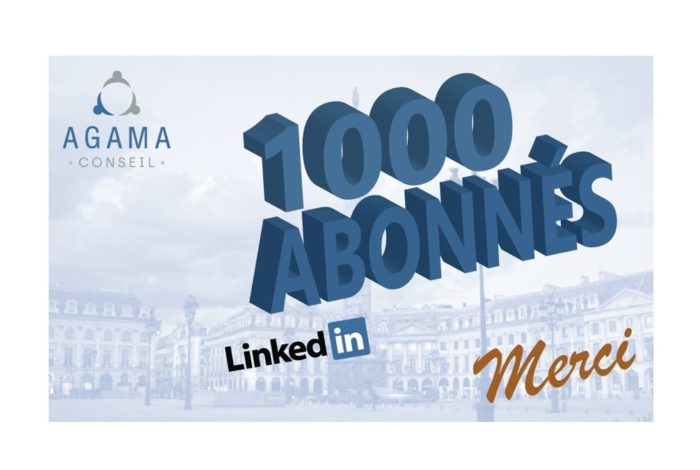 Right in the target ! AGAMA Conseil celebrated the 1,000th subscriber to its LinkedIn page